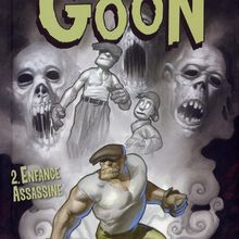 The Goon #2: Enfance assassine