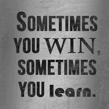 Sometimes you win...
