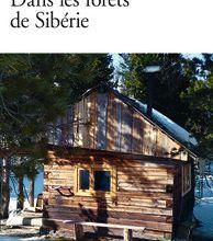 Dans les forêts de Sibérie - Sylvain Tesson