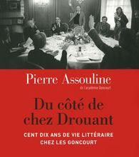 Du côté de chez Drouant - Pierre Assouline