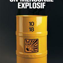 Un mensonge explosif - Christophe Reydi-Gramond