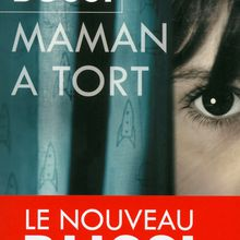 Maman a tort - Michel Bussi