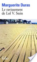 Le ravissement de Lol V. Stein - Marguerite Duras