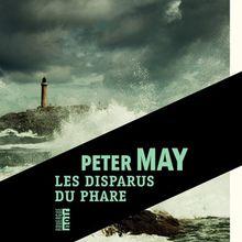 Les disparus du phare - Peter May