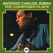 The Composer Plays (1963) - Antônio Carlos Jobim