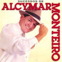 Sucessos (1996) - Alcymar Monteiro