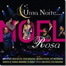 Uma Noite Noel Rosa (2008) - Artistas Variados