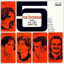 5 na Bossa (1965) - Nara Leão, Edu Lobo e Tamba Trio