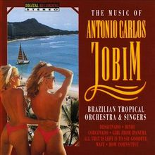 The Best Of Antônio Carlos Jobim (1990) - Brazilian Tropical Orchestra