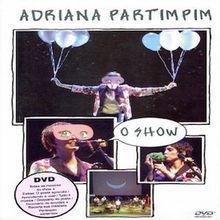 Partimpim O Show (2005) - Adriana Calcanhotto