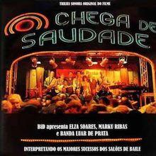Chega de Saudade (2007) - Artistas Variados