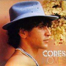 Cores, Nomes (1982) - Caetano Veloso