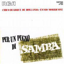 Per un Pugno di Samba (1970) - Chico Buarque e Ennio Morricone