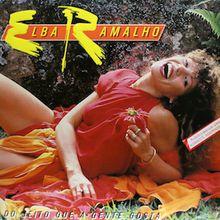 Do Jeito Que A Gente Gosta (1984) - Elba Ramalho