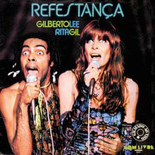 Refestança (1977) - Gilberto Gil e Rita Lee