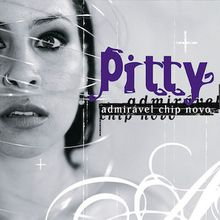 Admirável Chip Novo (2003) - Pitty