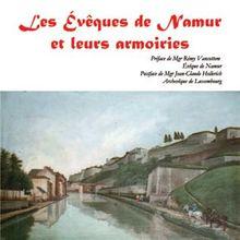 Vient de paraître: Les évêques de Namur et leurs armoiries (D. Meynen)