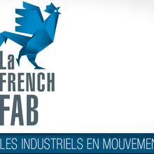 La French Fab :  vitrine des savoir-faire industriels français