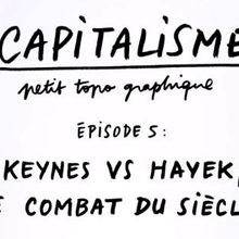 Keynes vs Hayek, le combat du siècle