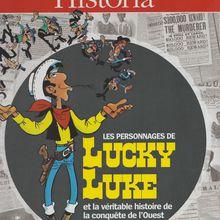 A livre ouvert…. Les personnages de Lucky Luke et la véritable histoire de la conquête de l'Ouest.