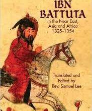 Histoire de rôle …. Ibn Battûta, pèlerin au long cours.