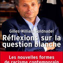 Le MRAP et Gilles-William Goldnadel