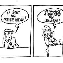 l' affaire Dunkerque/Deneuve: l' overdose !