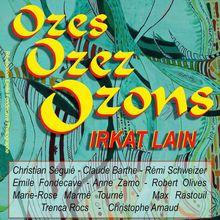A vos agendas: exposition Ozes Ozez Ozons du 30 juin au 23 juillet au dôme de Port-Vendres