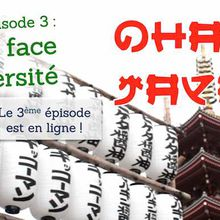"Faire face à l'adversité (""OHAYO JAPAN, épisode 3)"