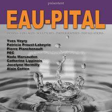 Exposition EAU-PITAL