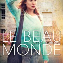 Critique Ciné : Le Beau Monde, broder sa vie