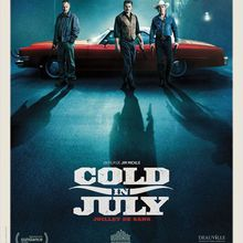 Critique Ciné : Cold in July, juillet de sang