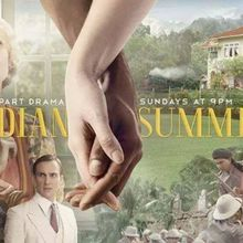 Critiques Séries : Indian Summers. Saison 1. BILAN (UK).
