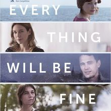 Critique Ciné : Every Thing Will Be Fine, accident de la vie