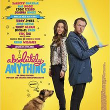 Critique Ciné : Absolutely Anything (2015)