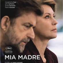 Critique Ciné : Mia Madre (2015)