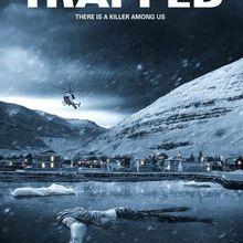 Critiques Séries : Trapped. Saison 1. BILAN (Islande).