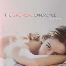 Critiques Séries : The Girlfriend Experience. Saison 1. BILAN.
