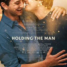 Critique Ciné : Holding the Man (2016)