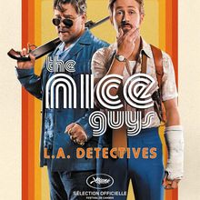 Critique Ciné : The Nice Guys (2016)