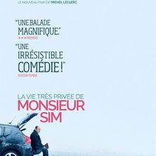 Critique Ciné : La Vie Très Privée de Monsieur Sim (2015)