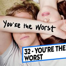 [CLASSEMENT] - 32 - You're the Worst (Saison 2)