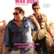 Critique Ciné : War Dogs (2016)
