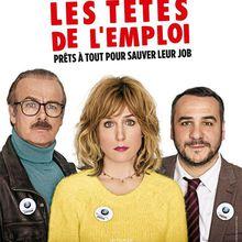 Critique Ciné : Les Têtes de l'Emploi (2016)
