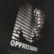 Critique Ciné : Oppression (2015)