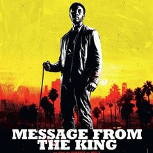 Critique Ciné : Message from the King (2017)