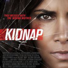 Critique Ciné : Kidnap (2017)