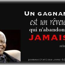 Nelson Mandela : l'homme courageux, épris de liberté, et dont les citations portent témoignage de sa vie !