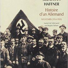"""À lire : """" Histoire d'un Allemand : souvenirs (1914-1933) """" de Sebastian Haffner"""