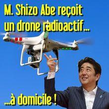 Découverte d'un drone portant du matériel nucléaire sur le toit du cabinet du premier ministre Abe...